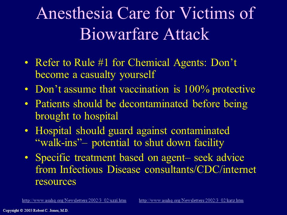 Anesthesia Care for Victims of Biowarfare Attack