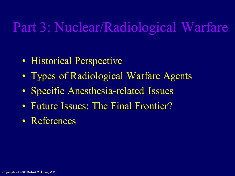Part 3: Nuclear/Radiological Warfare