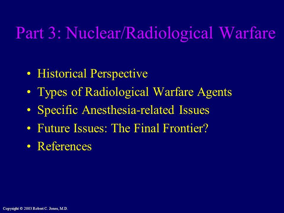 Part 3: Nuclear/Radiological Warfare