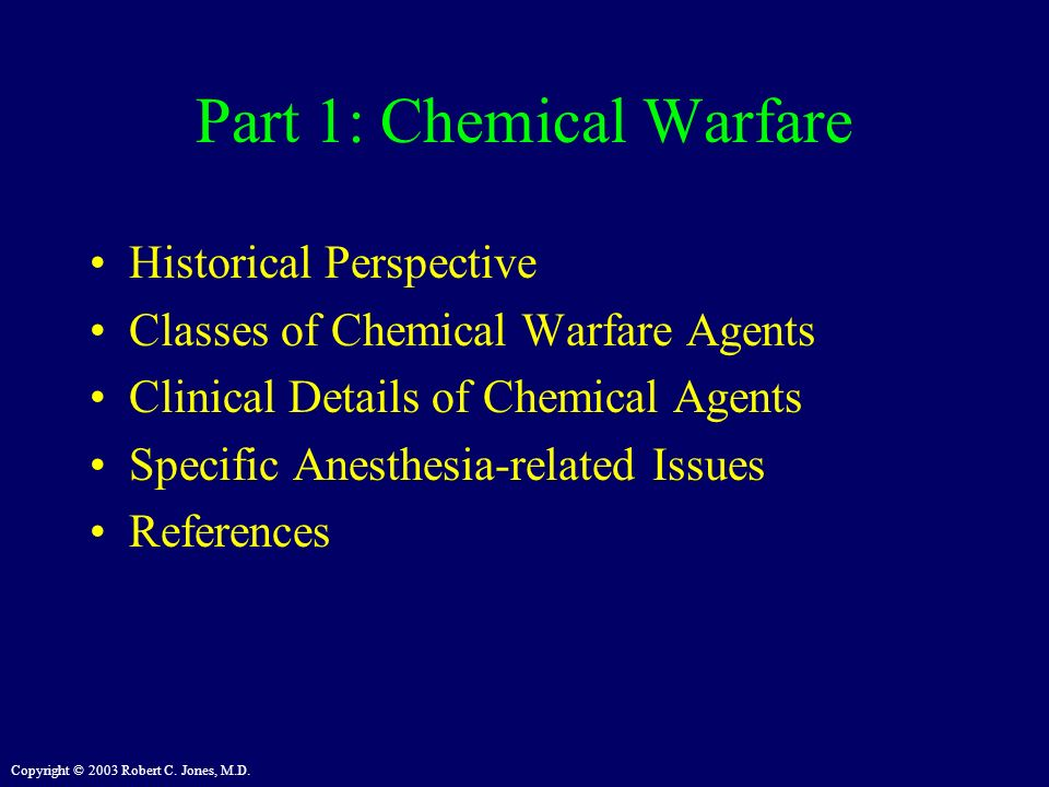 Part 1: Chemical Warfare