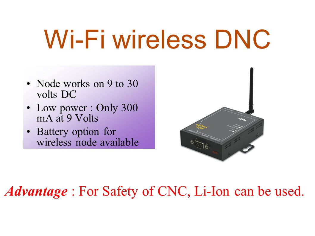 Wi-Fi wireless DNC Node works on 9 to 30 volts DC