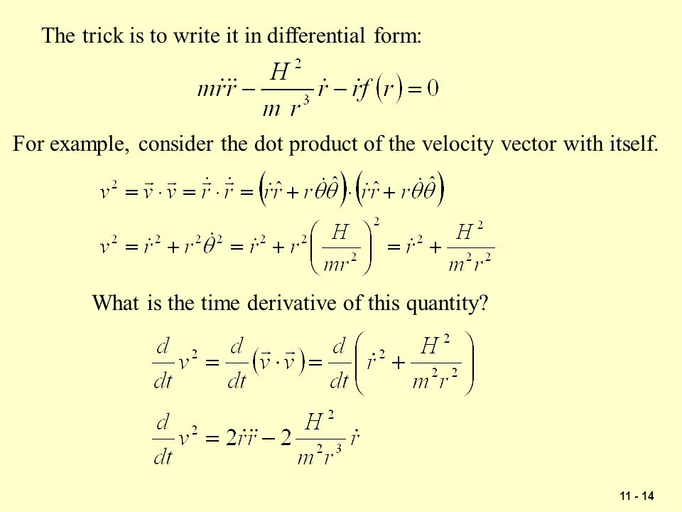 The trick is to write it in differential form: