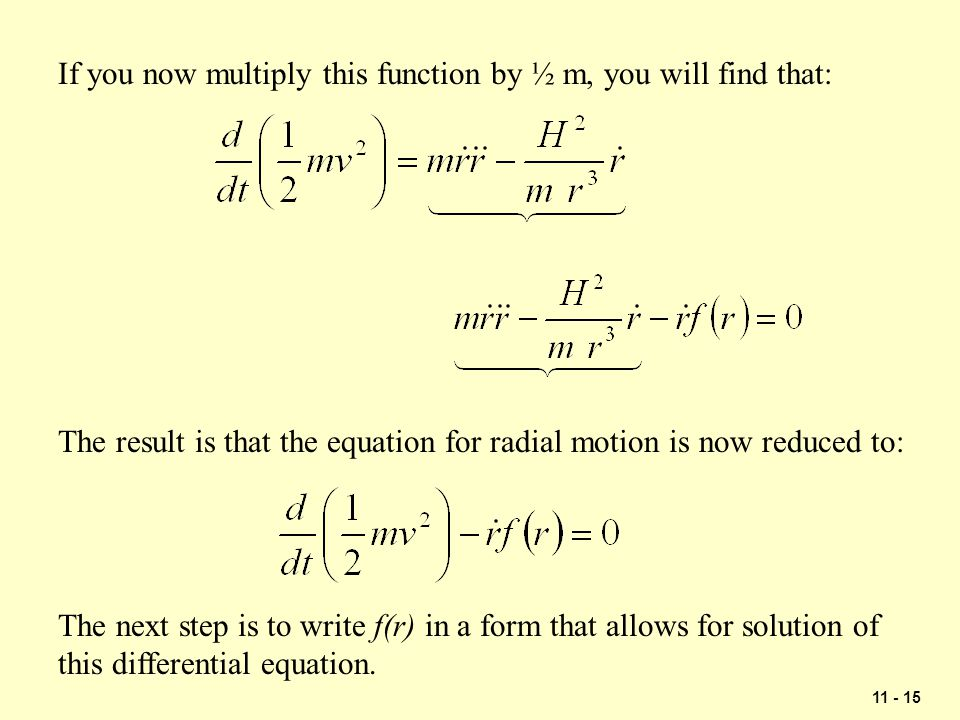 If you now multiply this function by ½ m, you will find that: