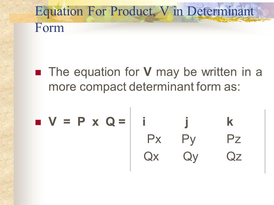 Equation For Product, V in Determinant Form