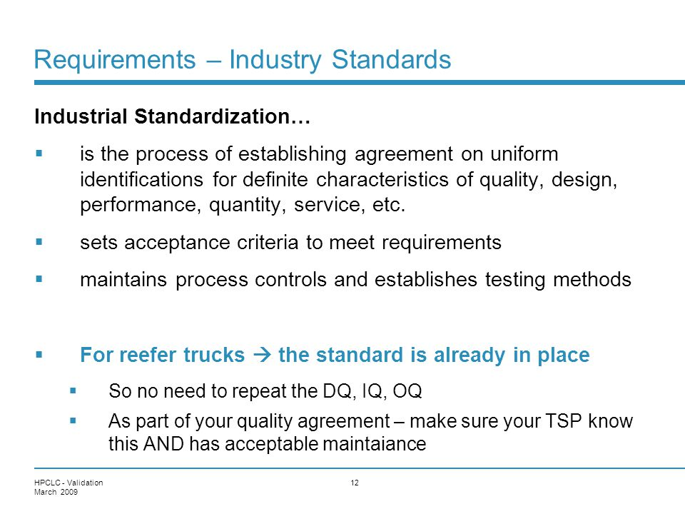 Requirements – Industry Standards