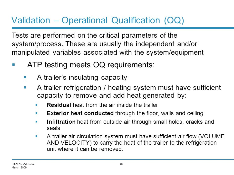 Validation – Operational Qualification (OQ)