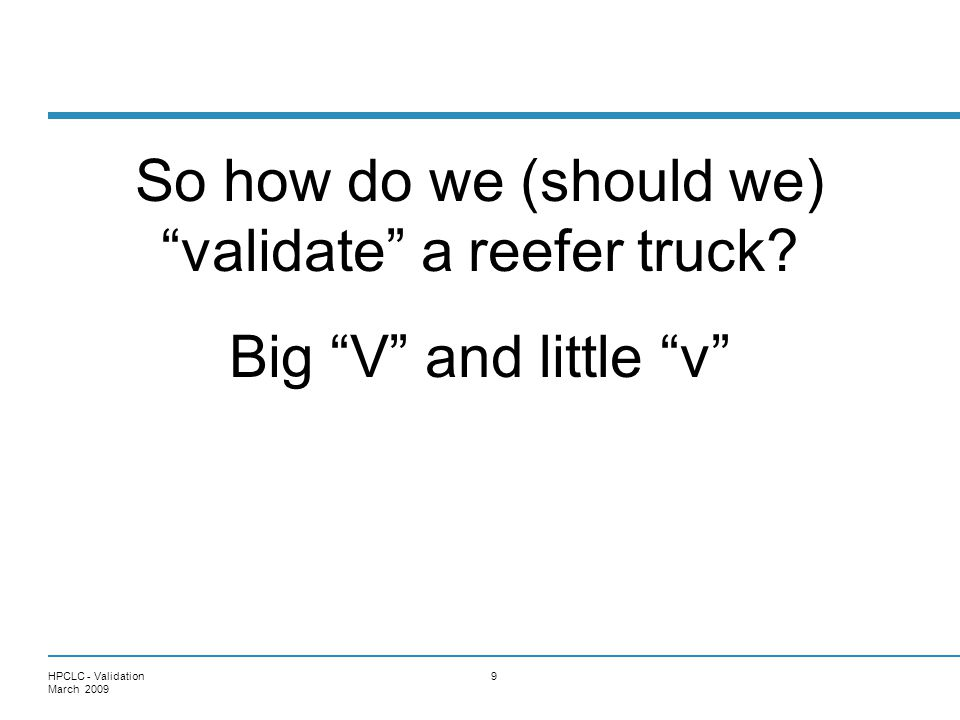 So how do we (should we) validate a reefer truck