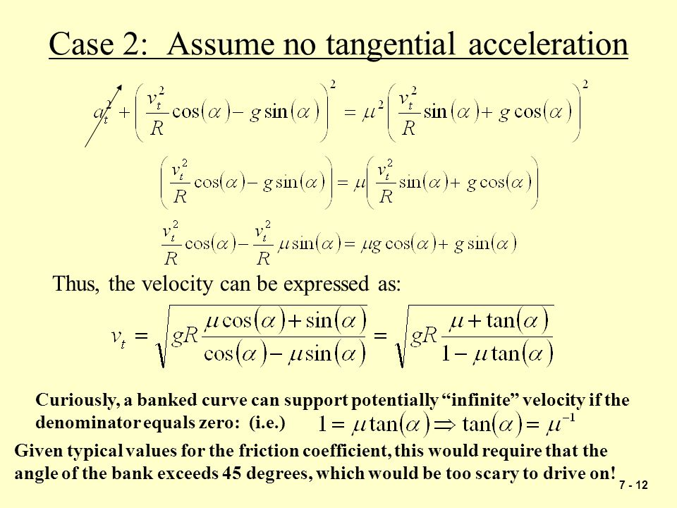 Case 2: Assume no tangential acceleration