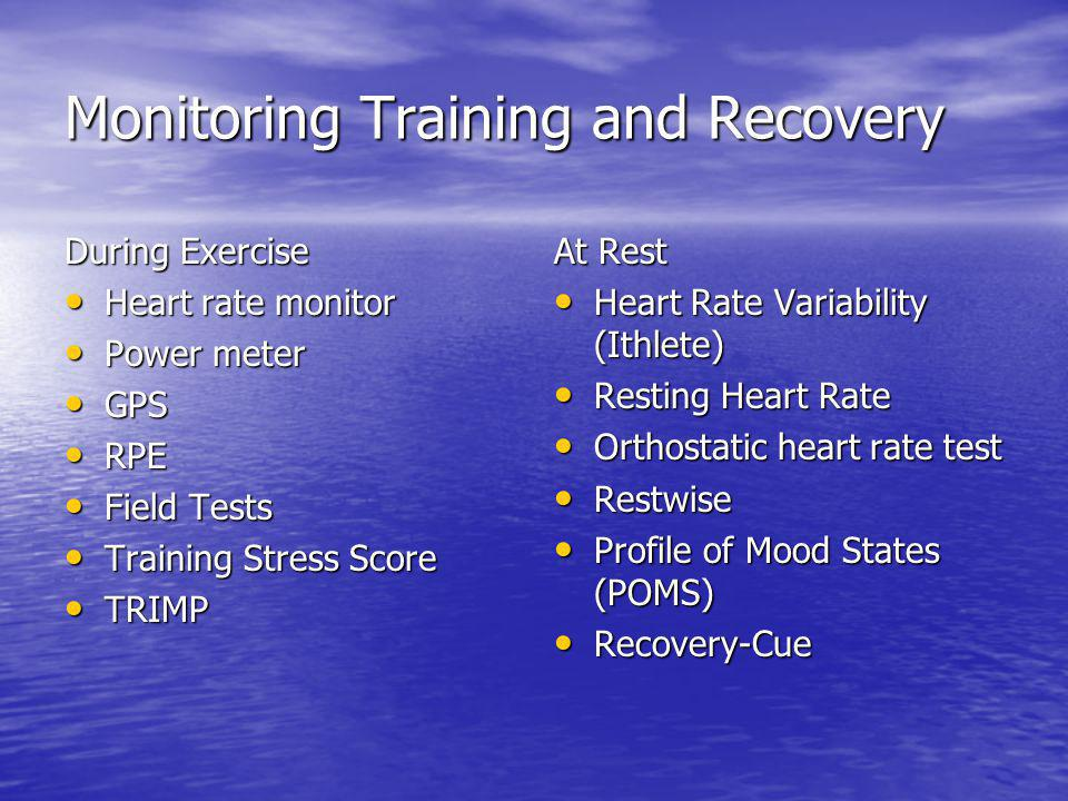 Monitoring Training and Recovery