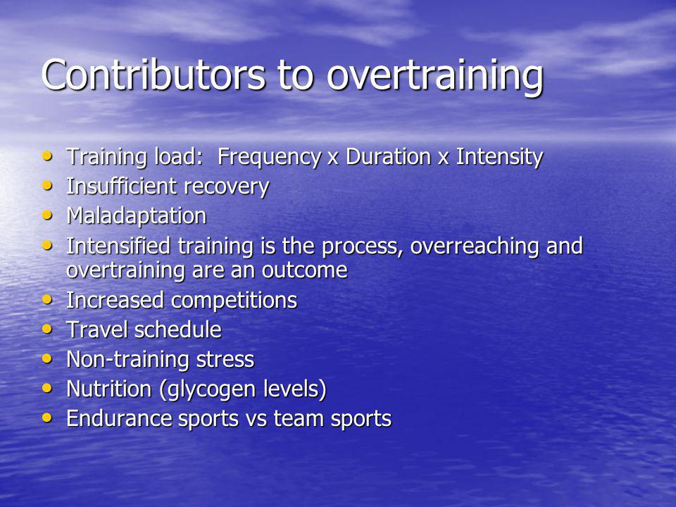 Contributors to overtraining