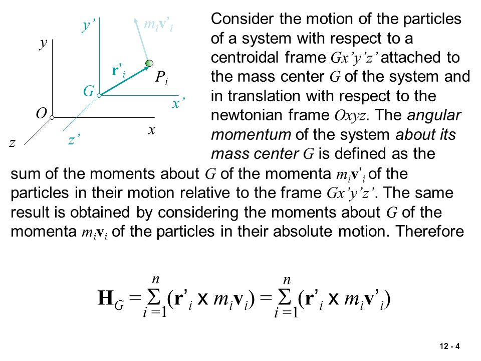 HG = S (r'i x mivi) = S (r'i x miv'i)