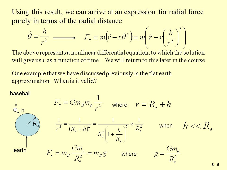 Using this result, we can arrive at an expression for radial force purely in terms of the radial distance
