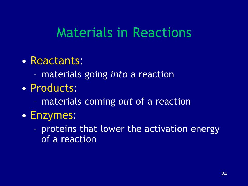 Materials in Reactions
