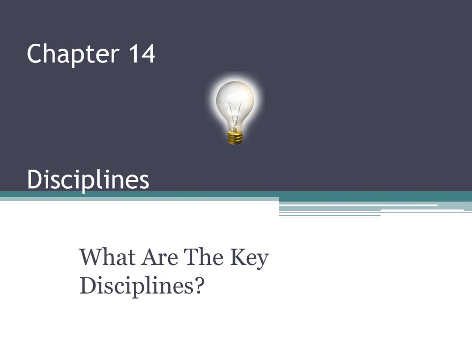 What Are The Key Disciplines