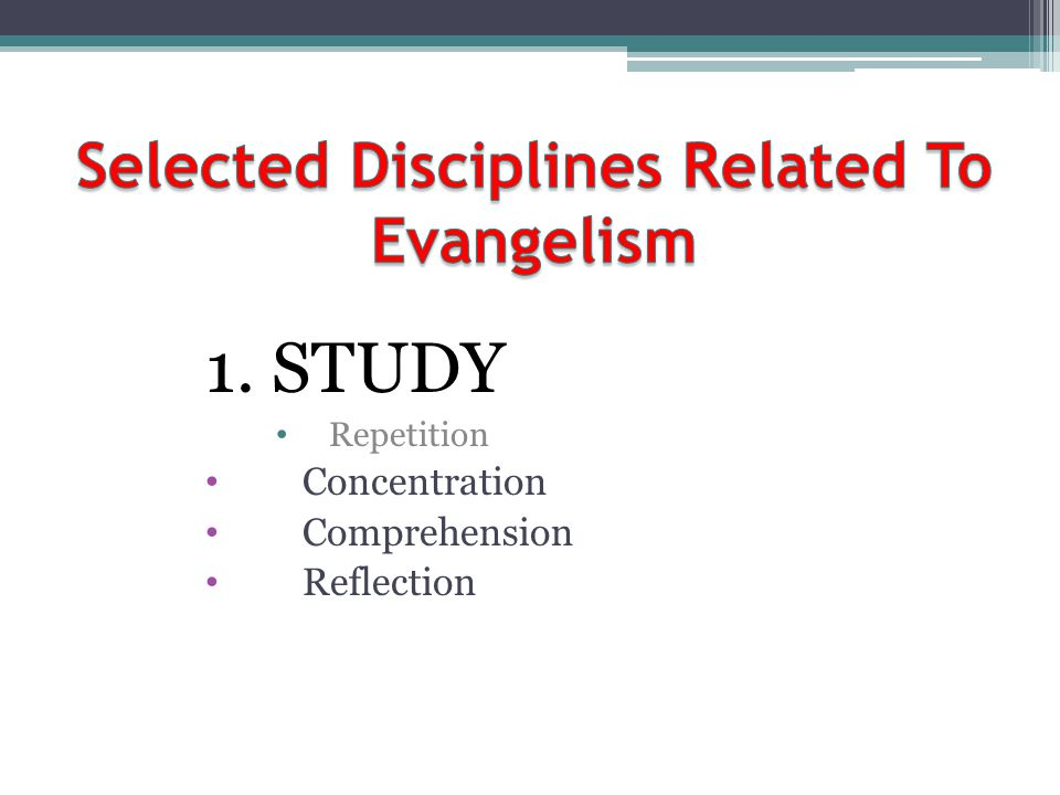 Selected Disciplines Related To Evangelism