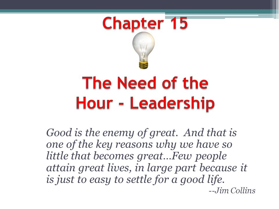 Chapter 15 The Need of the Hour - Leadership