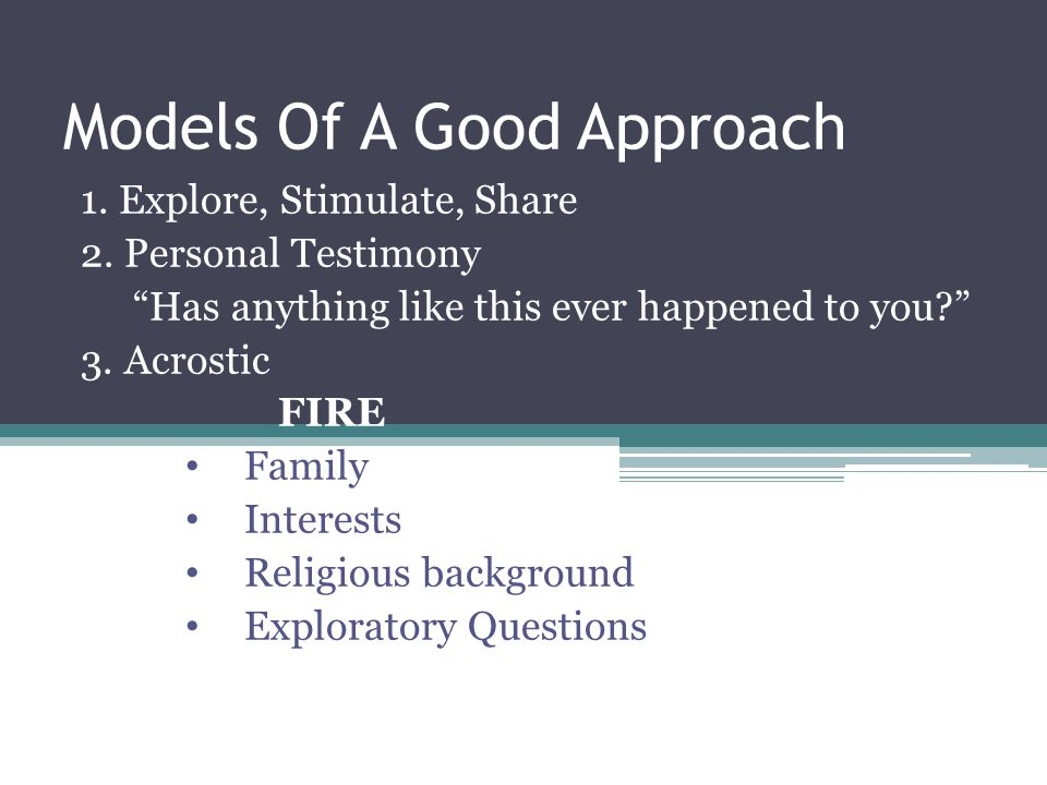 Models Of A Good Approach