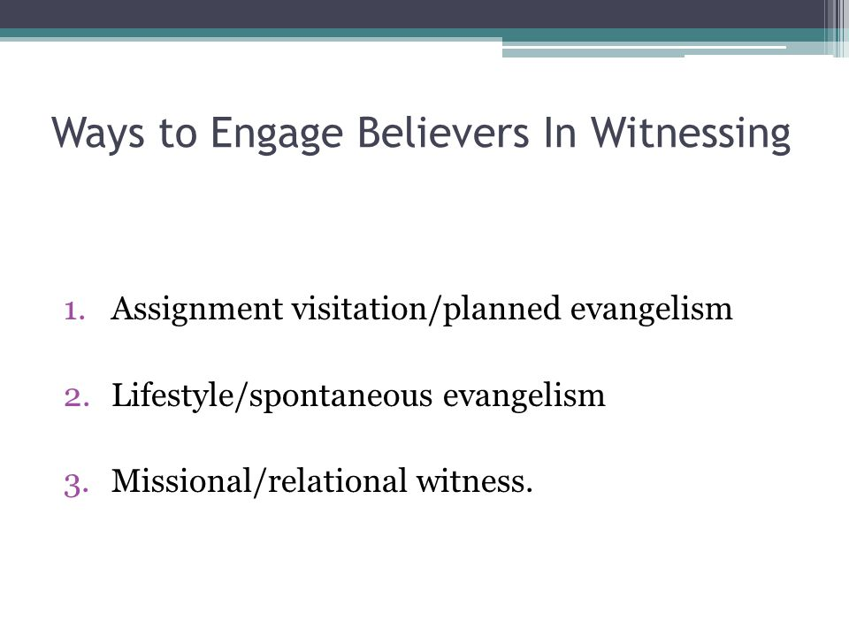 Ways to Engage Believers In Witnessing