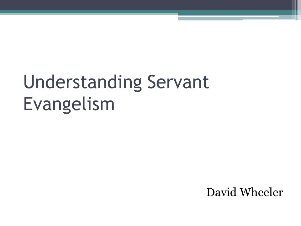Understanding Servant Evangelism