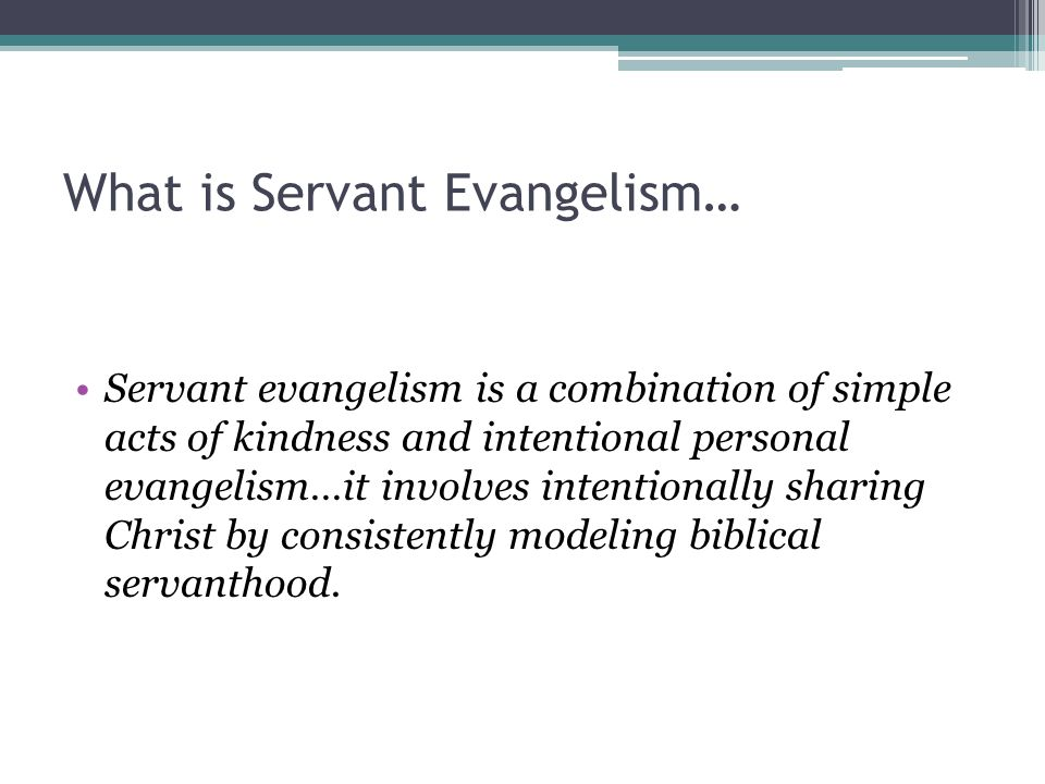 What is Servant Evangelism…