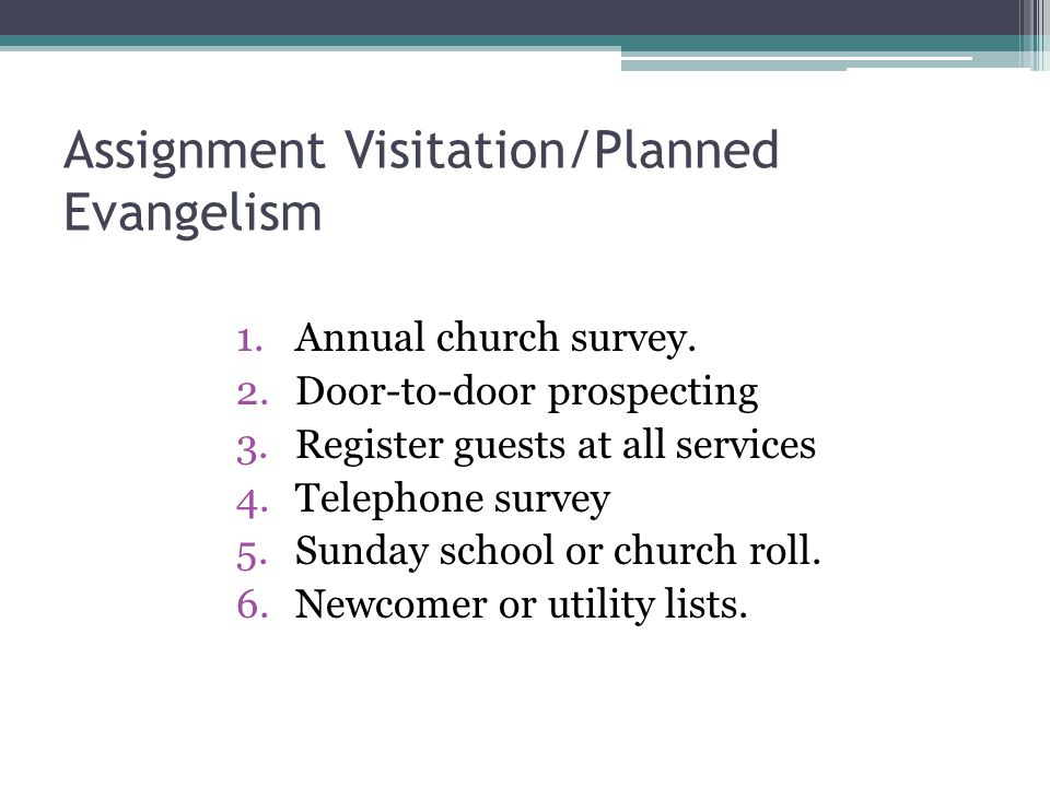 Assignment Visitation/Planned Evangelism