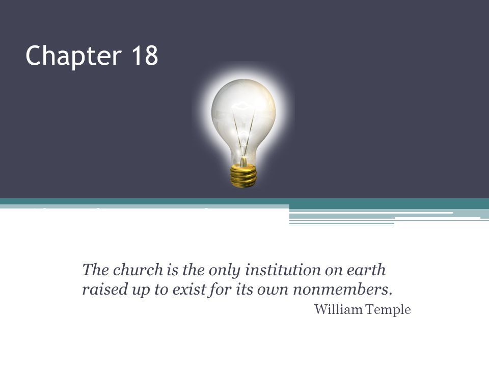 Chapter 18 Church Evangelism