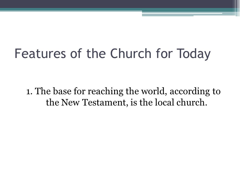 Features of the Church for Today