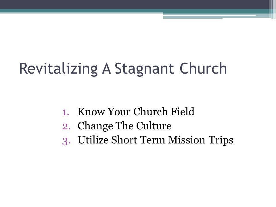 Revitalizing A Stagnant Church