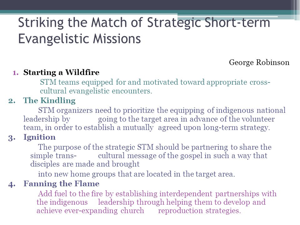 Striking the Match of Strategic Short-term Evangelistic Missions