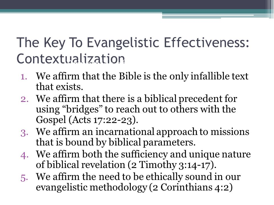 The Key To Evangelistic Effectiveness: Contextualization