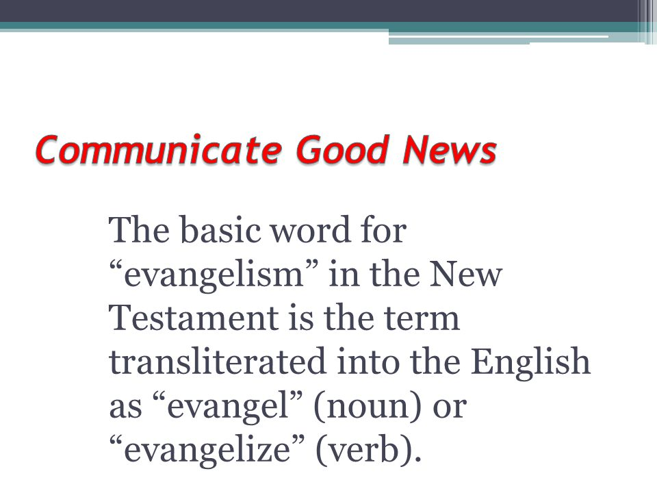 Communicate Good News
