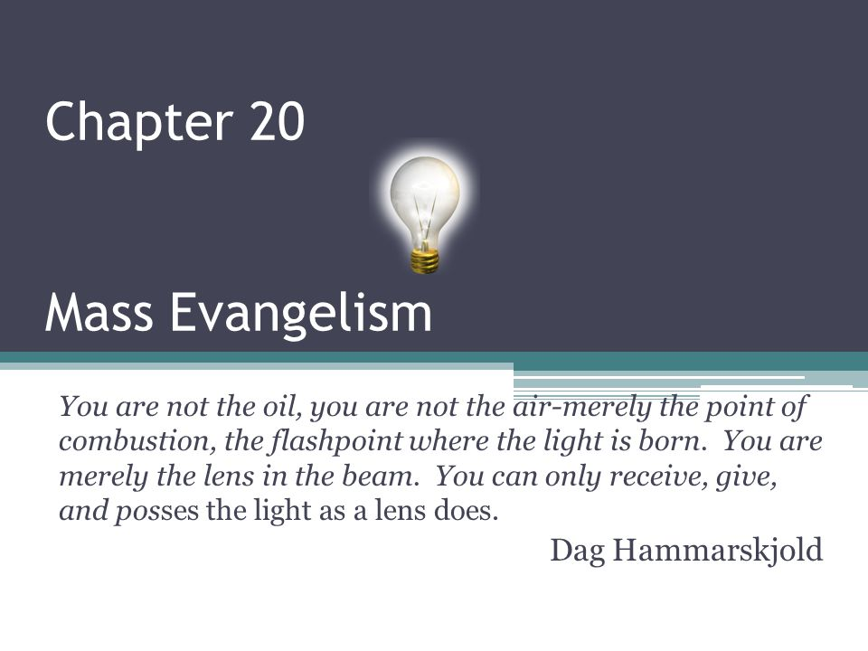 Chapter 20 Mass Evangelism
