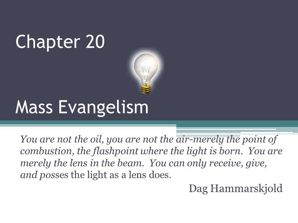 Chapter 20 Mass Evangelism