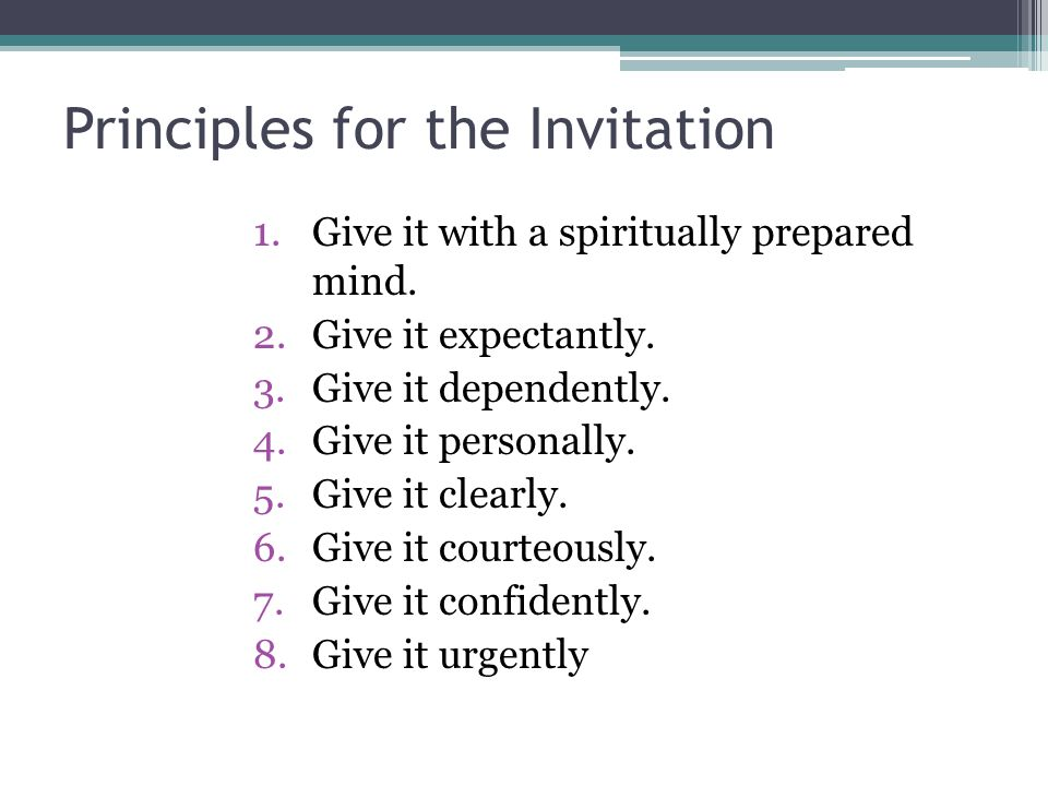 Principles for the Invitation