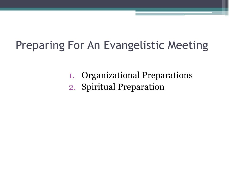 Preparing For An Evangelistic Meeting