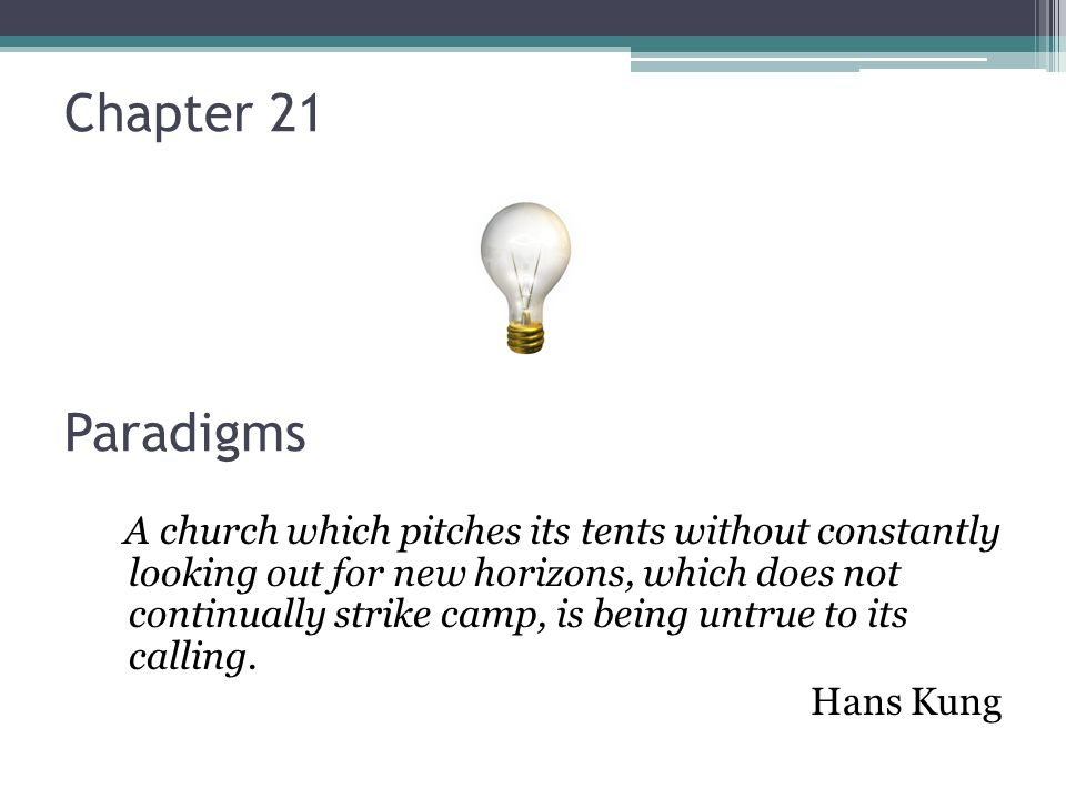 Chapter 21 Paradigms