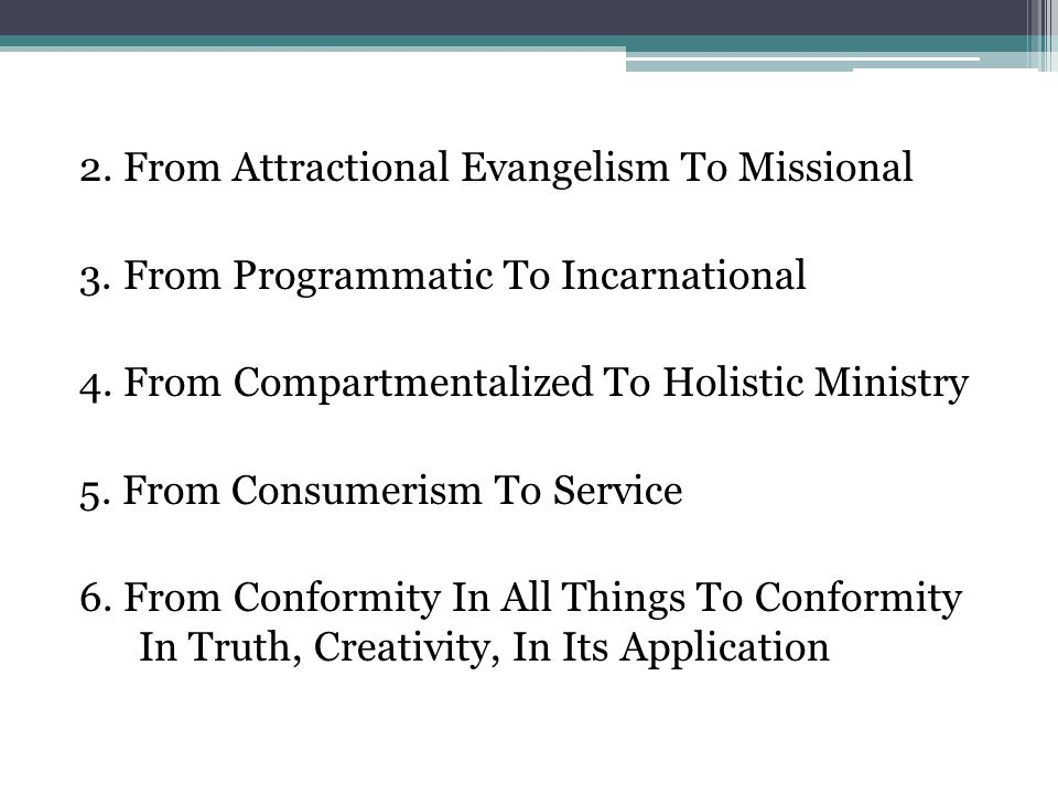 2. From Attractional Evangelism To Missional