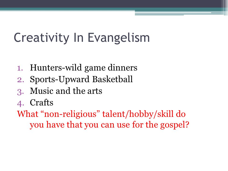 Creativity In Evangelism