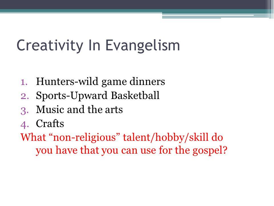 Creativity In Evangelism
