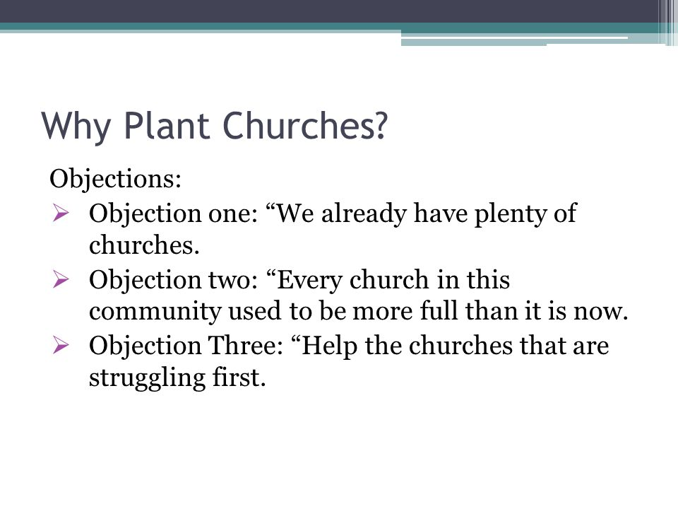 Why Plant Churches Objections: