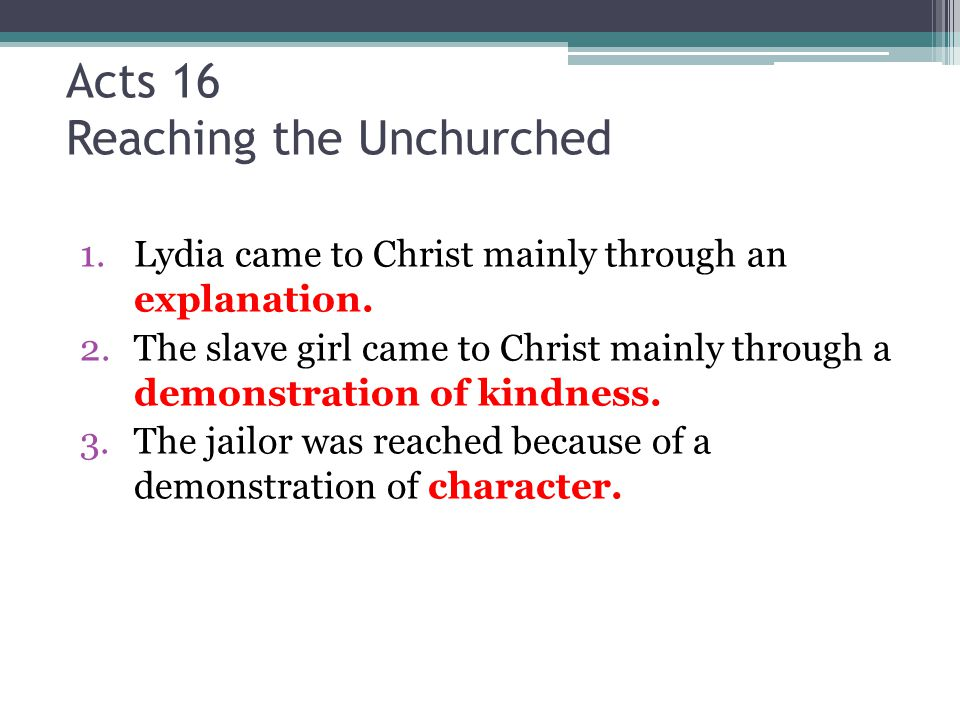 Acts 16 Reaching the Unchurched