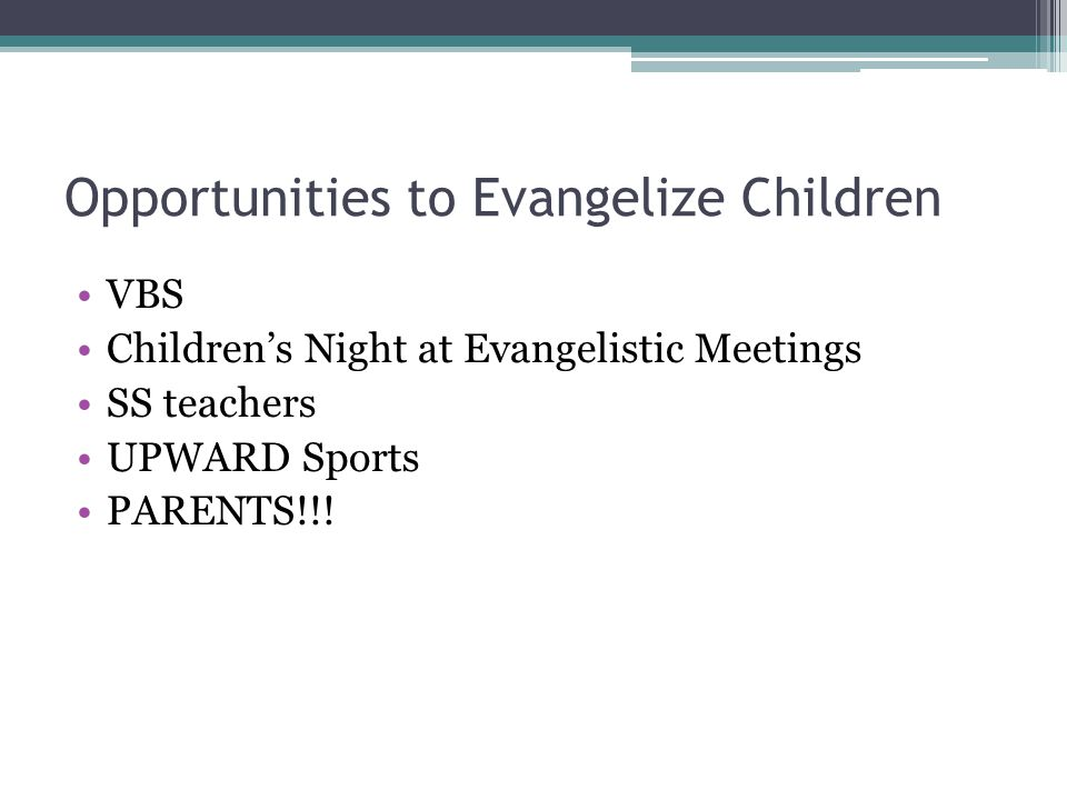 Opportunities to Evangelize Children