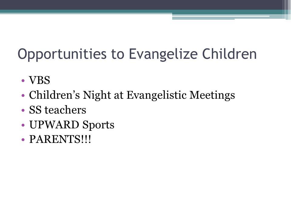 Opportunities to Evangelize Children