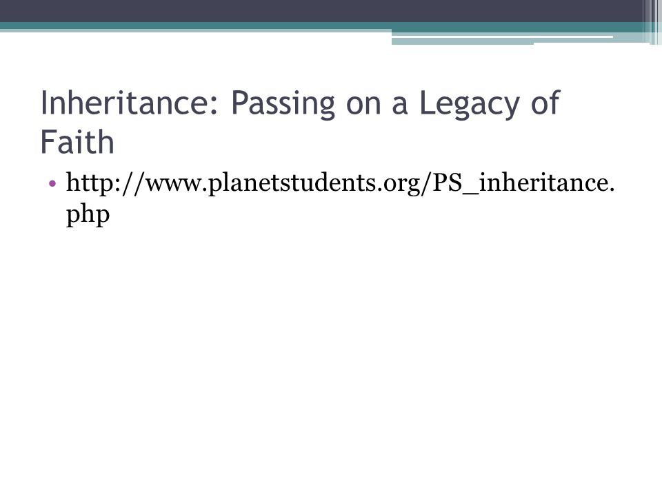 Inheritance: Passing on a Legacy of Faith