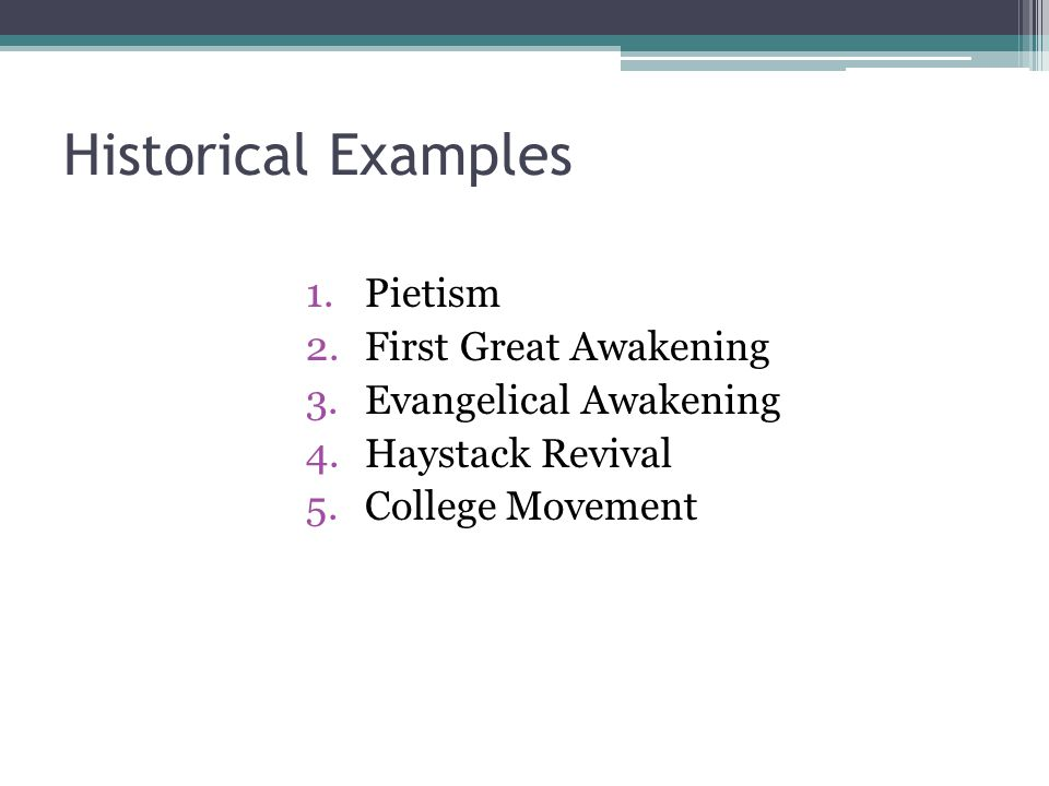 Historical Examples Pietism First Great Awakening