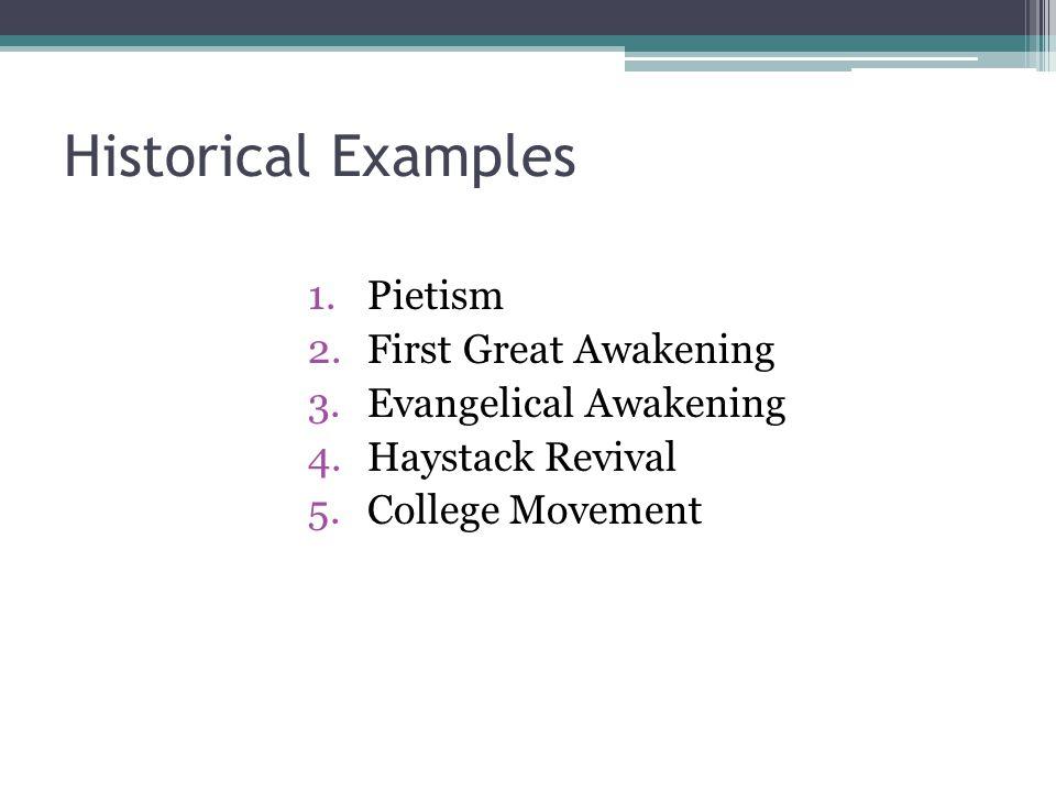 Historical Examples Pietism First Great Awakening