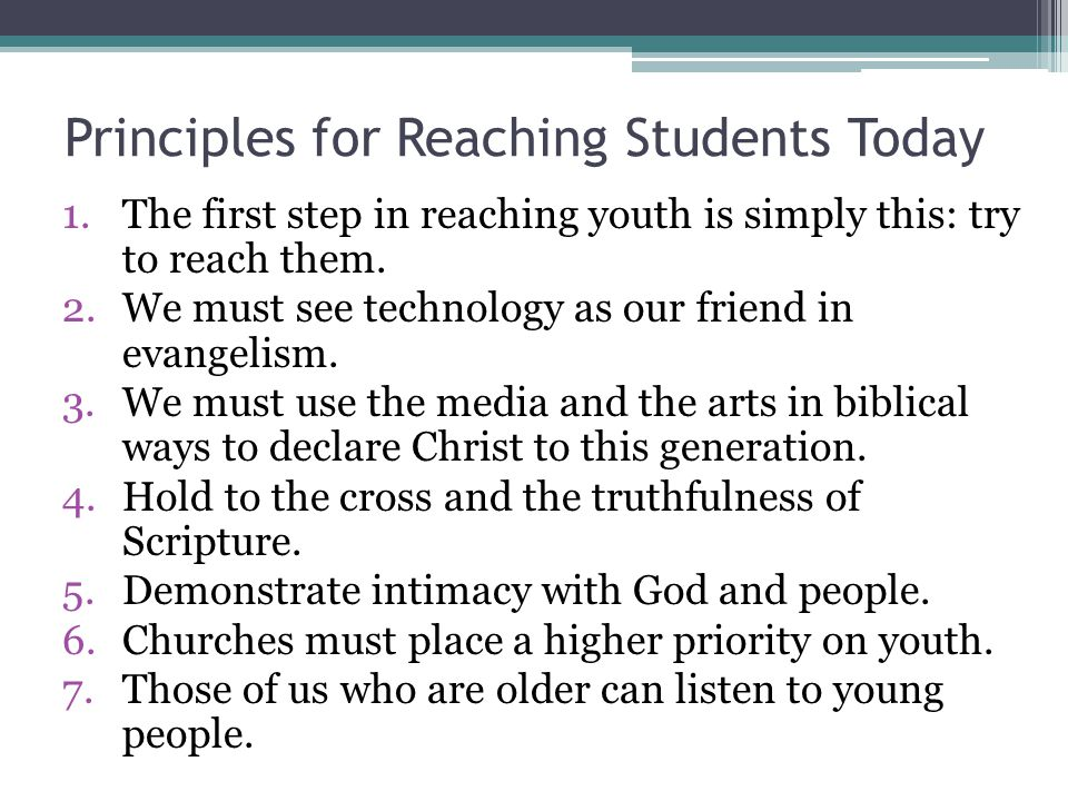 Principles for Reaching Students Today