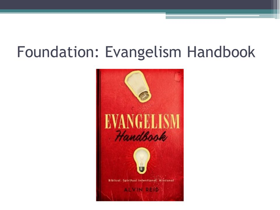 Foundation: Evangelism Handbook
