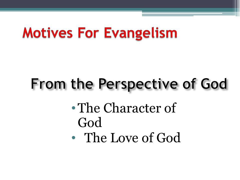 Motives For Evangelism