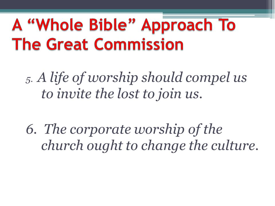 A Whole Bible Approach To The Great Commission